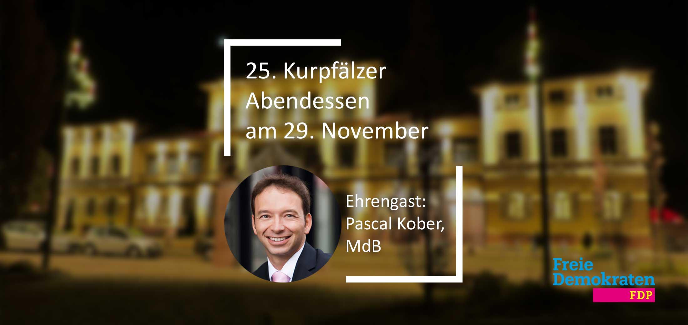 """Einladung: 25. Kurpfälzer Abendessen am 29.11.: """"Chancen und Potenziale einer liberalen Sozialpolitik"""""""